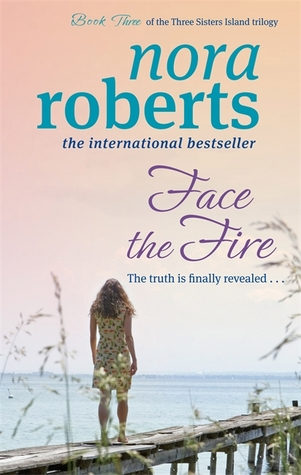 Face The Fire(Three Sisters Island 3)