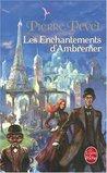 Les Enchantements d'Ambremer (Le Paris des Merveilles #1)