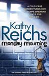 Monday Mourning (Temperance Brennan, #7)