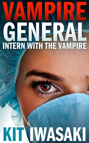 Intern With The Vampire by Kit Iwasaki