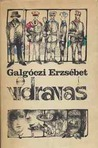 Vidravas by Erzsébet Galgóczi