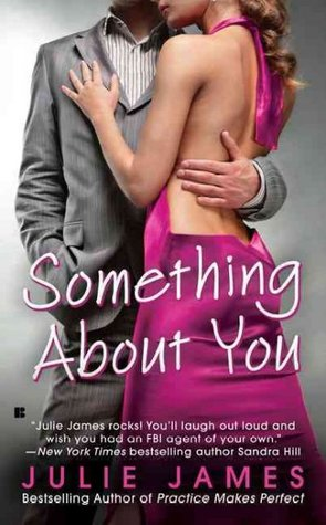 Review | Something About You (FBI/US Attorney #1) by Julie James