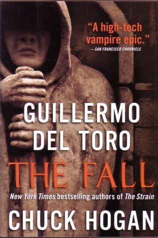 The Fall (The Strain Trilogy, #2)