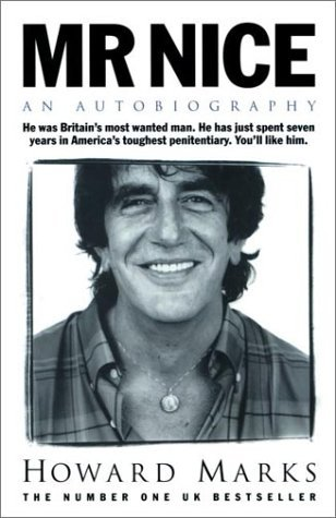 Mr. Nice by Howard Marks