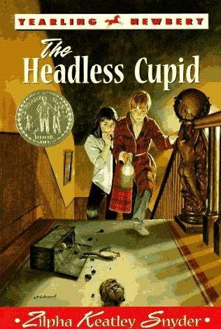 The Headless Cupid by Zilpha Keatley Snyder