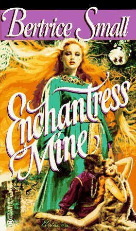 Ebook Enchantress Mine by Bertrice Small PDF!