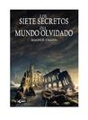 Los Siete Secretos del Mundo Olvidado