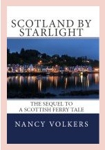 Scotland By Starlight by Nancy Volkers