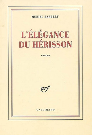 L'Élégance du hérisson by Muriel Barbery