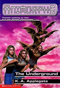 The Underground (Animorphs, #17)