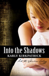 Into the Shadows (Into the Shadows, #1)