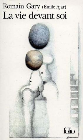La vie devant soi by Romain Gary