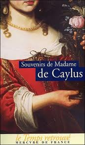 Souvenirs de madame de Caylus, nièce de madame de Maintenon