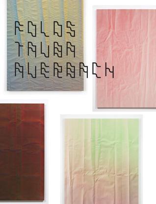Tauba Auerbach: Folds