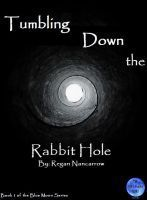 Tumbling Down the Rabbit Hole (Blue Moon Series)