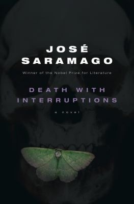Death with Interruptions by José Saramago