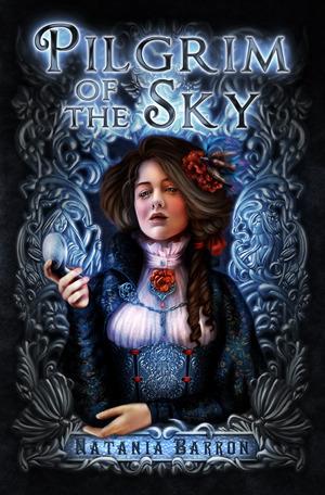 Pilgrim of the Sky by Natania Barron