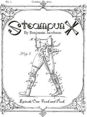 SteampunX - Episode One: Funk and Puck