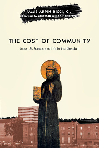 The Cost of Community: Jesus, St. Francis and Life in the Kingdom (ePUB)