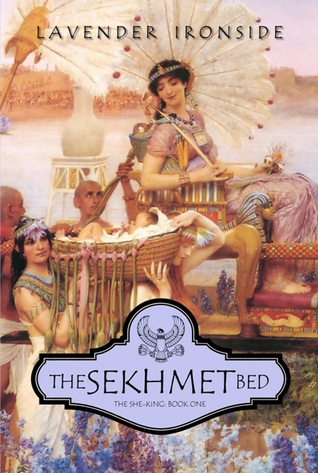 The Sekhmet Bed(The She-King 1)