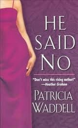 He Said No by Patricia Waddell