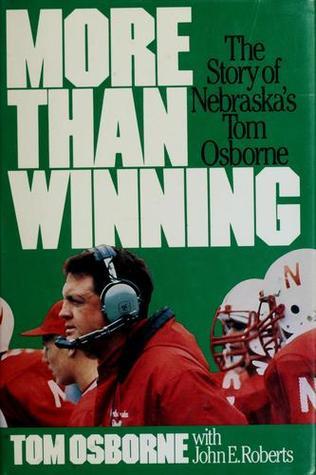 More Than Winning by Tom Osborne