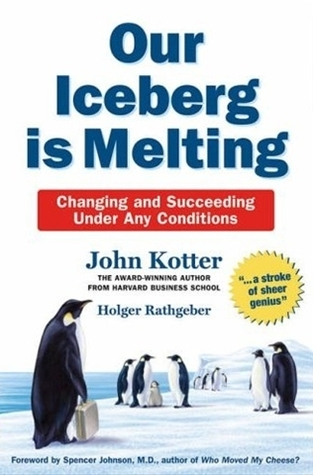 Our Iceberg Is Melting by Holger Rathgeber