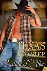 Texas Two Step (Texas Montgomery Mavericks, #1)