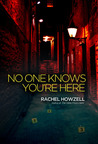 No One Knows You're Here (No One Knows You're Here, #1)