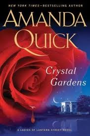 """Crystal Gardens"" by Amanda Quick"