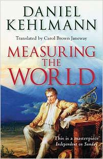 https://www.goodreads.com/book/show/2273354.Measuring_The_World