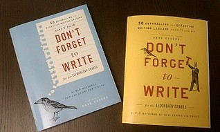 Don't Forget to Write for the Elementary Grades: 50 Enthralling and Effective Writing Lessons for the Elementary Grades