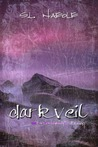 Dark Veil by S.L. Naeole