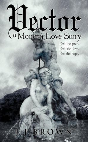 Vector a Modern Love Story by J.J. Brown