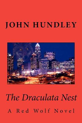 The Draculata Nest (Red Wolf, #1)