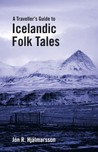 A Traveler's Guide to Icelandic Folk Tales