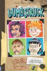 Dumbstruck: An Aldo Zelnick Comic Novel