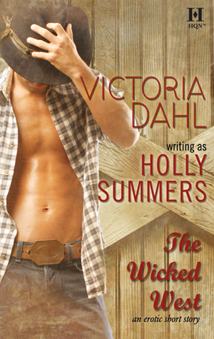 The Wicked West by Victoria Dahl