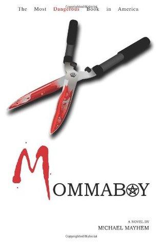 Mommaboy by Michael Mayhem