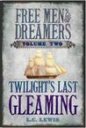 Twilight's Last Gleaming by Laurie L.C. Lewis