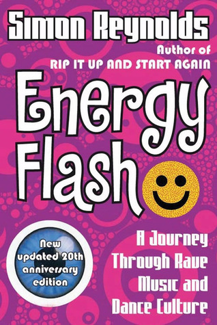 Energy Flash by Simon Reynolds
