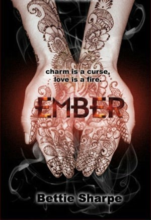 Ember by Bettie Sharpe