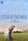 Sister of the Bride by Susan Mallery