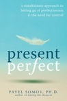 Present Perfect: ...