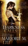 Darkness Calls (Hunter Kiss, #2)