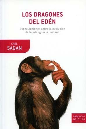 Los dragones del Edén: especulaciones sobre la evolución de la inteligencia humana