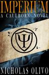 Imperium (Caulborn #1)