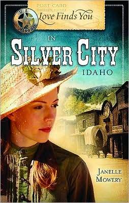 Love Finds You in Silver City, Idaho (Love Finds You)