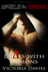 Deals with Demons (Angels & Demons, #1)