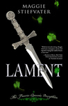 Lament by Maggie Stiefvater